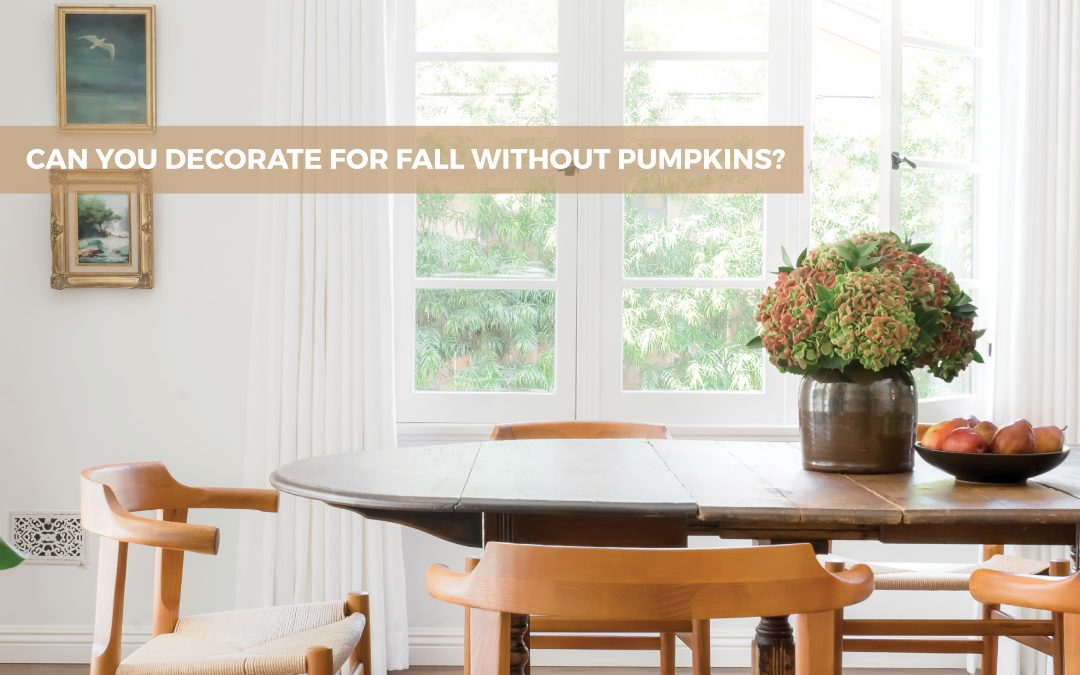 7 Tasteful Fall Decorating Tips